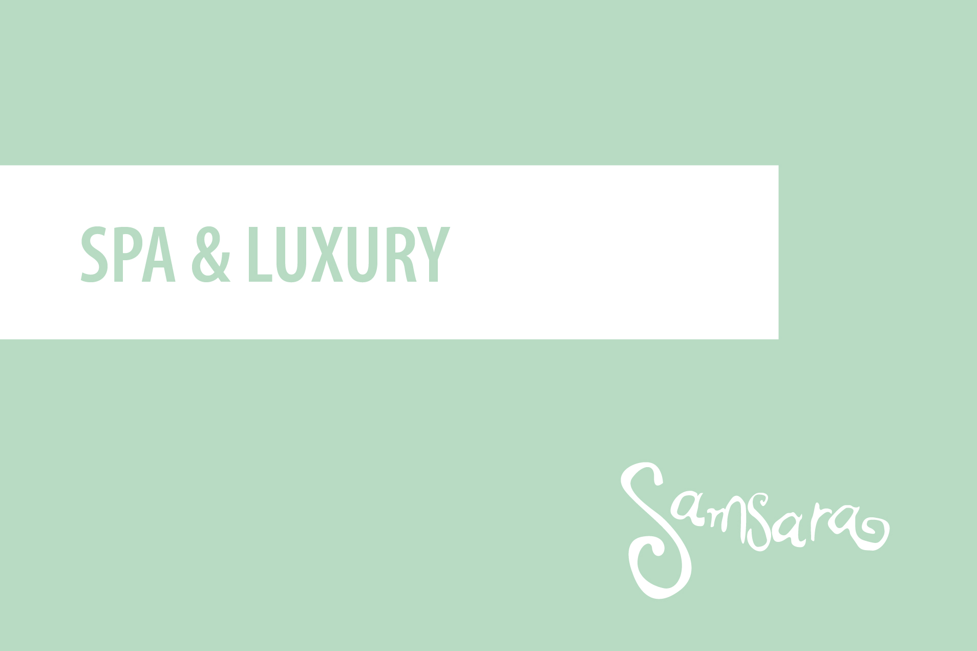 SPA & LUXURY